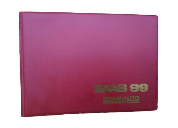 Punainen vinyylikansio, Saab 99